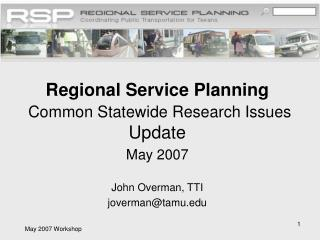 Regional Service Planning Common Statewide Research Issues Update