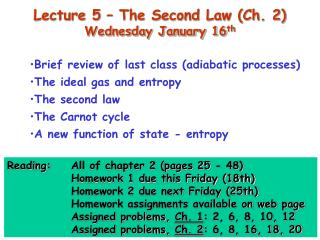 Lecture 5 – The Second Law (Ch. 2) Wednesday January 16 th