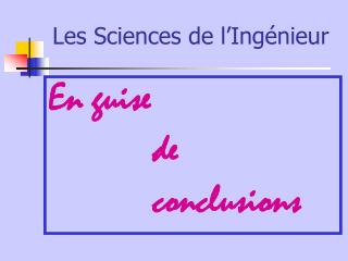 Les Sciences de l�Ing�nieur