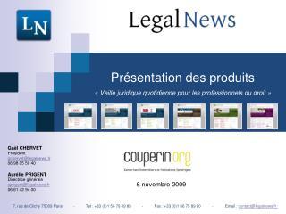 Présentation des produits «Veille juridique quotidienne pour les professionnels du droit»