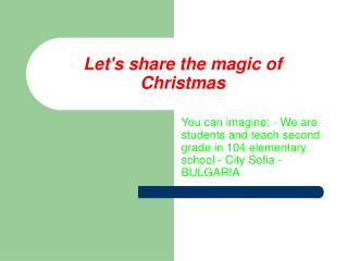 Let's share the magic of Christmas