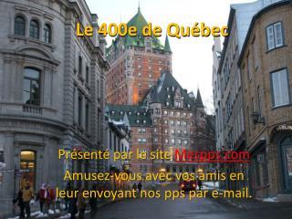 Le 400e de Québec