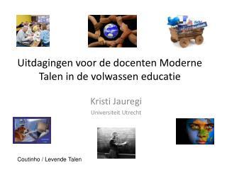 Uitdagingen voor de docenten Moderne Talen in de volwassen educatie