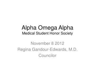 Alpha Omega Alpha Medical Student Honor Society