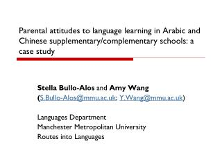 Parental attitudes to language learning in Arabic and Chinese supplementary/complementary schools: a case study