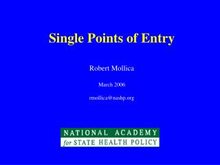 Single Points of Entry