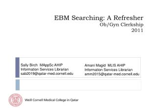 EBM Searching: A Refresher Ob/Gyn Clerkship 2011