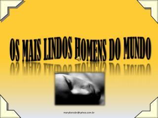 O S MAIS LINDOS HOMENS DO MUNDO