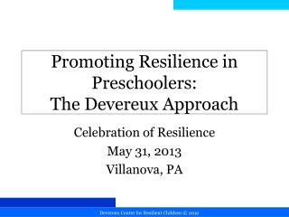 Promoting Resilience in Preschoolers:  The Devereux Approach