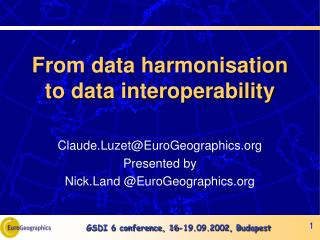 From data harmonisation to data interoperability