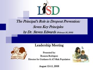 Leadership Meeting Presented by: Rosaura Rodriguez Director for Guidance & AT-Risk Population August 12-15, 2008