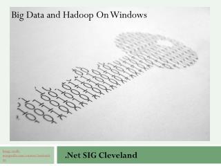 Big Data and  Hadoop  On Windows