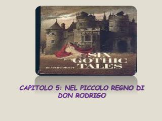 Capitolo 5: nel piccolo regno di Don Rodrigo