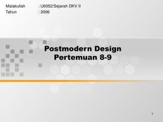 Postmodern Design Pertemuan 8-9