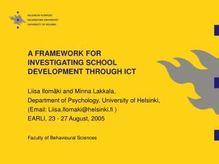 A FRAMEWORK FOR INVESTIGATING SCHOOL DEVELOPMENT THROUGH ICT