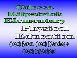Odessa Kilpatrick Elementary