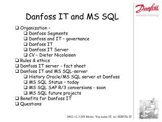 Danfoss IT and MS SQL