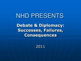 NHD PRESENTS