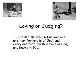 Loving or Judging?