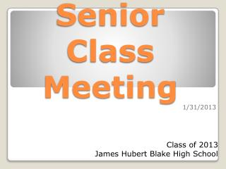 Senior Class  Meeting