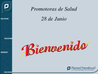 Promotoras de Salud  28 de Junio