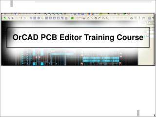OrCAD PCB Editor Training Course