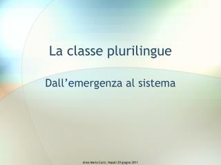 La classe plurilingue