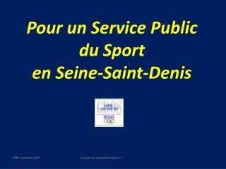 Pour un Service Public du Sport  en Seine-Saint-Denis