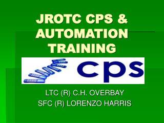JROTC CPS & AUTOMATION TRAINING
