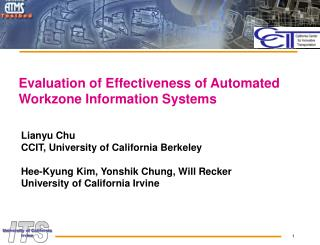 Evaluation of Effectiveness of Automated Workzone Information Systems
