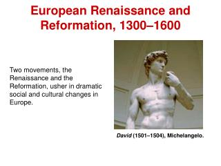 European Renaissance and  Reformation, 1300–1600