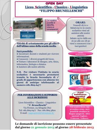 """OPEN  DAY Liceo  S cientifico -  C lassico -  L inguistico                   """"FILIPPO BRUNELLESCHI"""""""