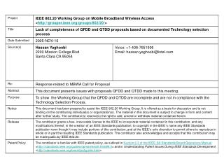 Lack of completeness of QFDD and QTDD proposals based on documented Technology selection process