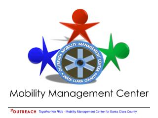 Mobility Management Center