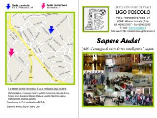 Liceo Ginnasio Statale UGO FOSCOLO Via S. Francesco d�Assisi, 34 00041 Albano Laziale (Rm) tel. 069321027 � fax 0693235