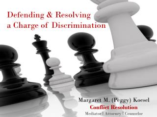 Defending & Resolving  a Charge of Discrimination
