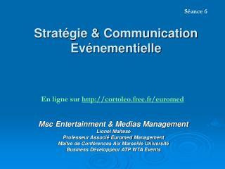 Stratégie & Communication Evénementielle