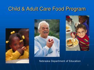 Child & Adult Care Food Program