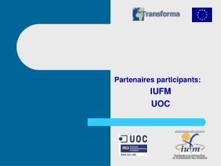 Partenaires participants:  IUFM UOC