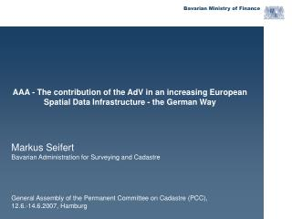 AAA - The contribution of the AdV in an increasing European   Spatial Data Infrastructure - the German Way