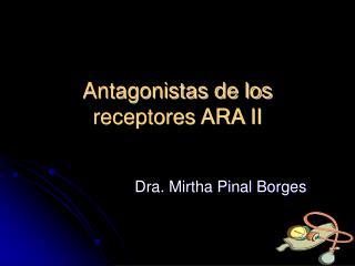 Antagonistas de los receptores ARA II