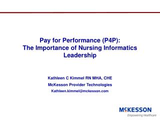Pay for Performance (P4P):  The Importance of Nursing Informatics Leadership