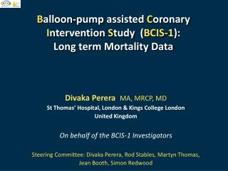 B alloon-pump assisted  C oronary  I ntervention  S tudy  ( BCIS-1 ): Long term Mortality Data