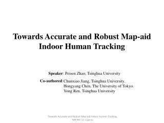 Towards  Accurate and Robust Map-aid Indoor Human Tracking