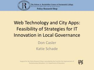 Web Technology and City Apps: Feasibility of Strategies for IT Innovation in Local Governance