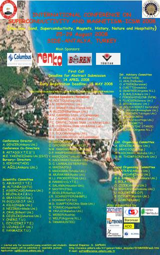 INTERNATIONAL  CONFERENCE  ON SUPERCONDUCTIVITY AND MAGNETISM -ICSM 2008 ( Sea, Sun,  Sand, Superconductivity ,  Magnet