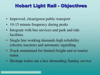 Hobart Light Rail - Objectives