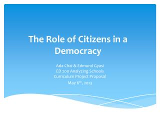 The Role  of  Citizens  in a Democracy