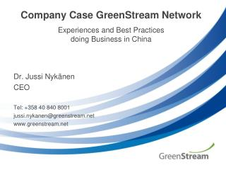 Company Case  GreenStream  Network Experiences and Best Practices doing Business in China