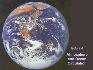 lecture 4 Atmosphere and Ocean Circulation